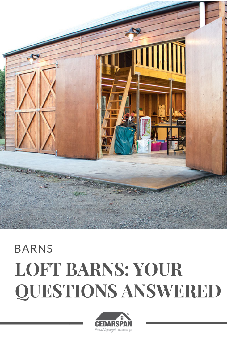 Loft Barns; Your Questions answered